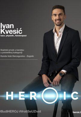 HEROIC – Ivan Kvesić (fizioterapeut) – Budi heroj i preuzmi stvar u svoje ruke!