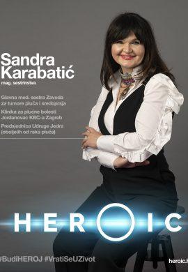 HEROIC – mag. Sandra Karabatić (medicinska sestra) – Biti hrabar, biti heroj!