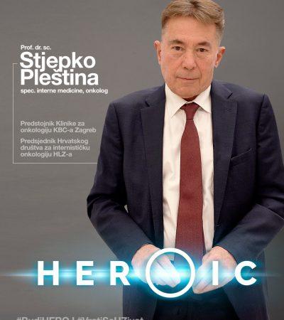 HEROIC – prof. dr. sc. Stjepko Pleština (onkolog) – Budi Heroj i digni Hrvatsku na noge!