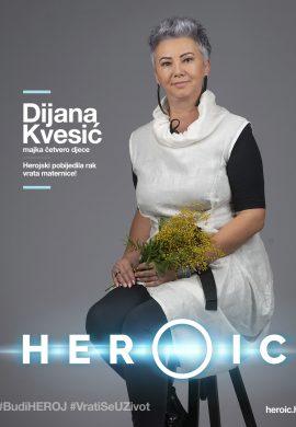 HEROIC – Dijana Kvesić – Herojski sam pobjedila rak vrata maternice!