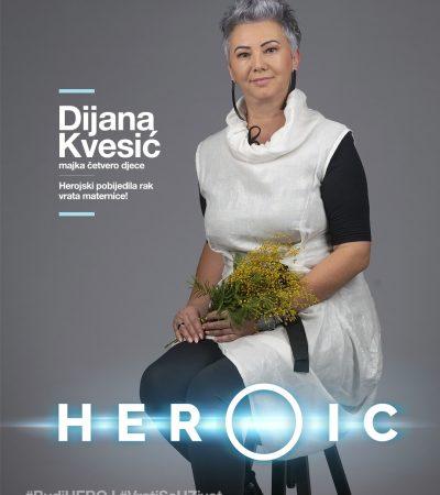 HEROIC – Dijana Kvesić – Herojski sam pobjedila rak vrata maternice uz pomoć podrške obitelji!